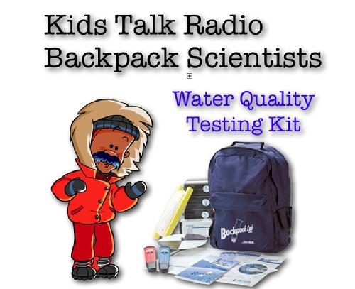 Kids Talk Radio Water Quality Backpack